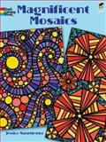 Magnificent Mosaics, Jessica Mazurkiewicz, 0486469891