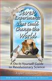 Seven Experiments That Could Change the World, Rupert Sheldrake, 0892819898