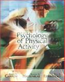The Psychology of Physical Activity with Ready Notes and Powerweb Bind-In Passcard, Carron, Albert V. and Hausenblas, Heather A., 0072849894