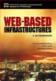 Web-Based Infrastructures : A 4-D Framework, Mukhopadhyay, Sanmay and Smith, Cooper, 0130329894