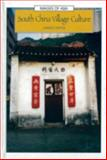 South China Village Culture, Hayes, James, 0195919890