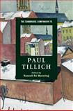 The Cambridge Companion to Paul Tillich, , 0521859891