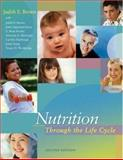 Nutrition Through the Life Cycle, Brown, Judith E. and Isaacs, Janet, 0534589898