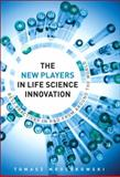 New Players in Life Science Innovation, Tomasz Mroczkowski, 0132119900