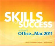 Skills for Success with Microsoft Office for Mac 2011, Hayes, Darren Ri and Townsend, Kris, 0133109909