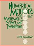 Numerical Methods for Mathematics, Science, and Engineering, Mathews, John H., 0136249906