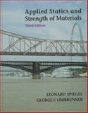 Applied Statics and Strength of Materials, Spiegel, Leonard and Limbrunner, George, 0137619901