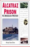 Alcatraz Prison in American History, Marilyn Tower Oliver, 0894909908
