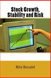 Stock Growth, Stability and Risk, Mito Bessalel, 1500229903