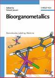 Bioorganometallics : Biomolecules, Labeling, Medicine, , 352730990X