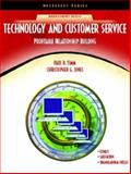 Technology and Customer Service : Profitable Relationship Building, Timm, Paul R. and Jones, Christopher G., 0130989908