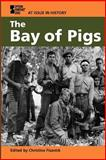 The Bay of Pigs 9780737719901