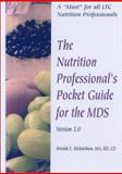 The Nutrition Professional's Pocket Guide for the MDS Version 2. 0, Richardson, Brenda E., 0972899901