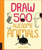Draw 500 Awesome Animals, Quarry, 1592539904