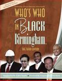 Who's Who in Black Birmingham : The Third Edition, Real Times Media, 1933879904