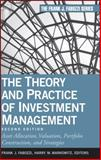 The Theory and Practice of Investment Management 2nd Edition