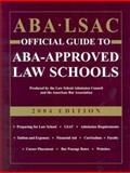 ABA-LSAC Official Guide to ABA-Approved Law Schools 2004, , 0942639901