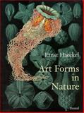 Art Forms in Nature, Ernst Haeckel, Olaf Breidbach, Richard Hartmann, Irenaeus Eibl-Eibesfeldt, 3791319906