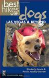 Best Hikes with Dogs Las Vegas and Beyond, Kimberly Lewis and Paula Jacoby-Garrett, 0898869900
