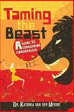 Taming the Beast, Katinka Van Der Merwe, 1491089903
