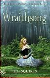 Wraithsong, E. Squires, 1492219908