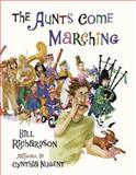 The Aunts Come Marching, Bill Richardson, 1551929902
