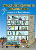 Structured Computer Organization, Tanenbaum, Andrew S. and Goodman, James R., 0130959901