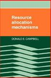 Resource Allocation Mechanisms 9780521319904
