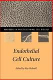 Endothelial Cell Culture, , 0521559901