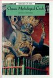 Chinese Mythological Gods, Stevens, Keith G., 0195919904
