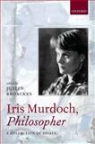 Iris Murdoch, Philosopher, , 0199289905