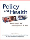 Policy and Health : Implications for Development in Asia, , 0521619904