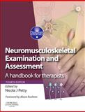 Neuromusculoskeletal Examination and Assessment : A Handbook for Therapists with PAGEBURST Access, , 0702029904