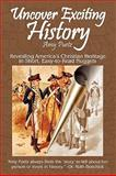 Uncover Exciting History, Amy Puetz, 0982519907