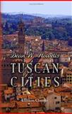 Tuscan Cities, Howells, William Dean, 1402199902