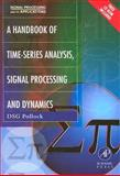 Handbook of Time Series Analysis, Signal Processing, and Dynamics, Author Unknown, 0125609906