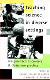 Teaching Science in Diverse Settings : Marginalized Discourses and Classroom Practice, , 0820449903