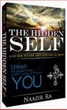 The Hidden Self, Naazir Ra, 0981519903