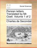 Persian Letters Translated by Mr Ozell, Charles De Secondat, 1170369901