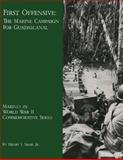 First Offensive: the Marine Campaign for Guadalcanal, Henry Shaw, 1482079909