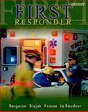 First Responder, Bergeron, J. David and Bizjak, Gloria, 0131089900