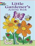 Little Gardener's, Fran Newman-D'Amico, 0486439909