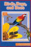 Birds, Bugs, and Bees, Dave Miller, 0932859909