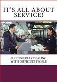 It's All about Service!, J. C. Publications, 1500189901