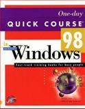 One-Day Quick Course in Microsoft Windows 98 : Education - Training Edition, Cox, Joyce, 1879399903