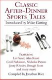 Classic After-Dinner Sports Tales, , 0007189907