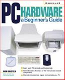 PC Hardware : A Beginner's Guide, Gilster, Ron, 0072129905