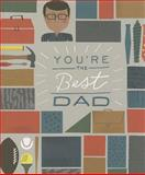 You're the Best Dad, Zondervan, 0310339901