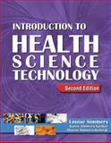 Introduction to Health Science Technology (Book Only), Simmers, Louise M., 1111319901