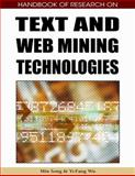 Handbook of Research on Text and Web Mining Techologies, Wu, Yi-Fang, 1599049902